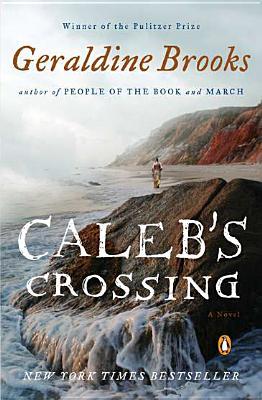 Caleb's Crossing By Brooks, Geraldine